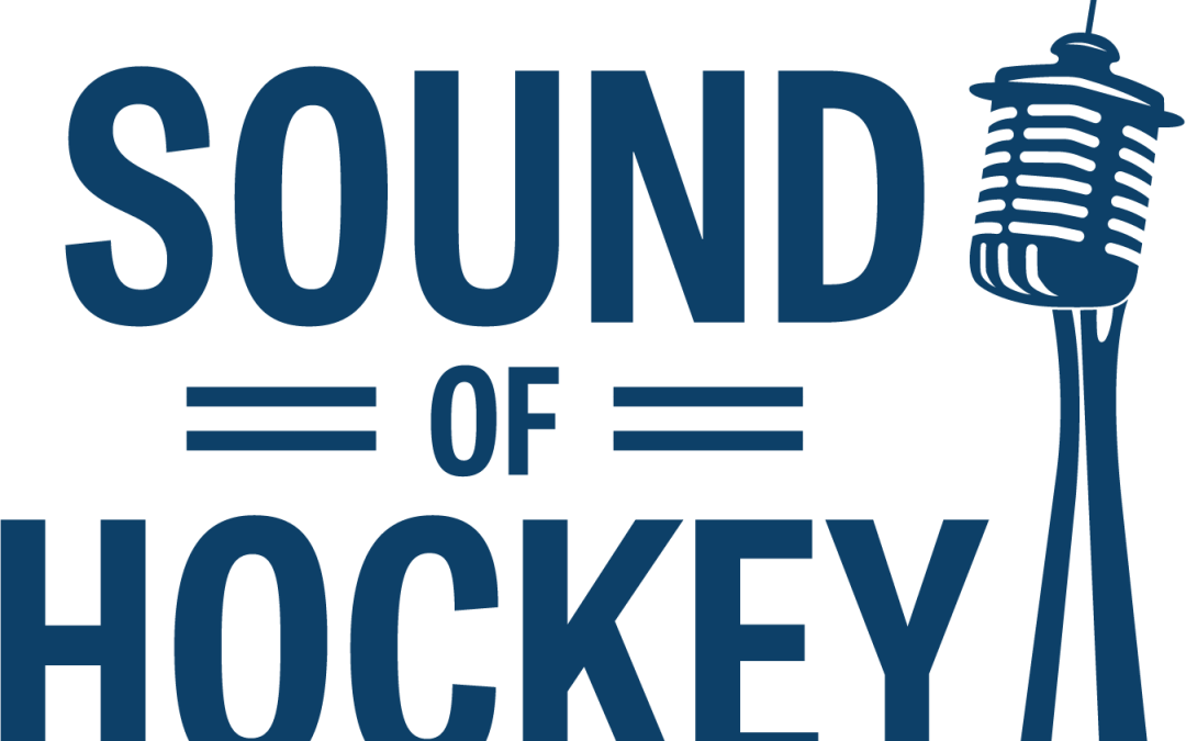 Sound Of Hockey Podcast – Ep. 111 – WITH HUGE SOUND OF HOCKEY NEWS!