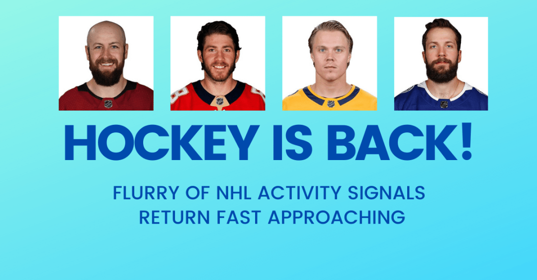 Flurry of NHL Trades and Signings Signals Return Fast Approaching