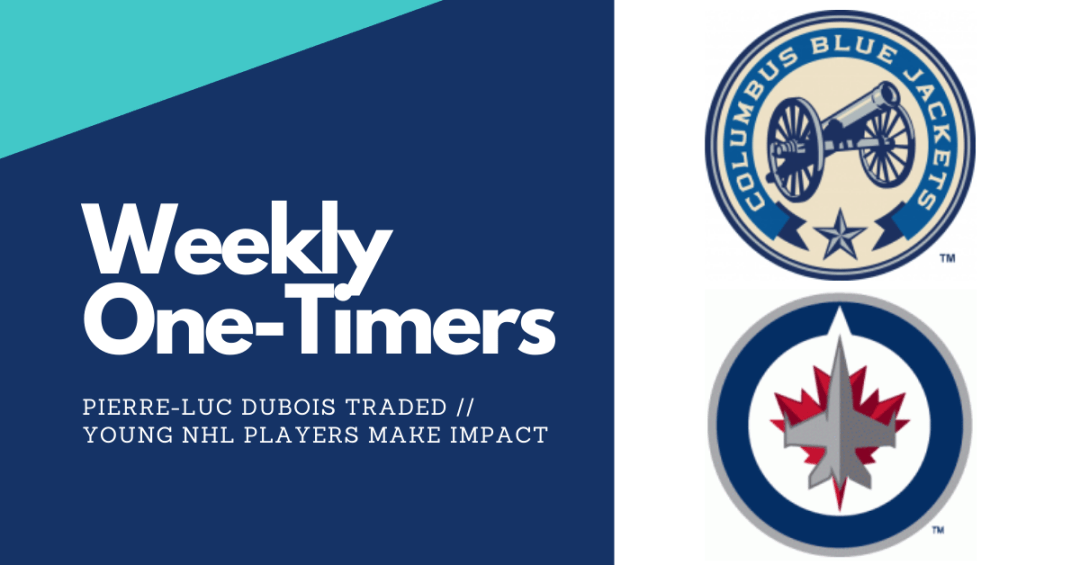 Weekly One-Timers: Pierre-Luc Dubois trade, young NHL players make impact