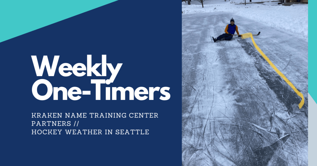 Weekly One-Timers: Kraken partner news, hockey weather in Seattle