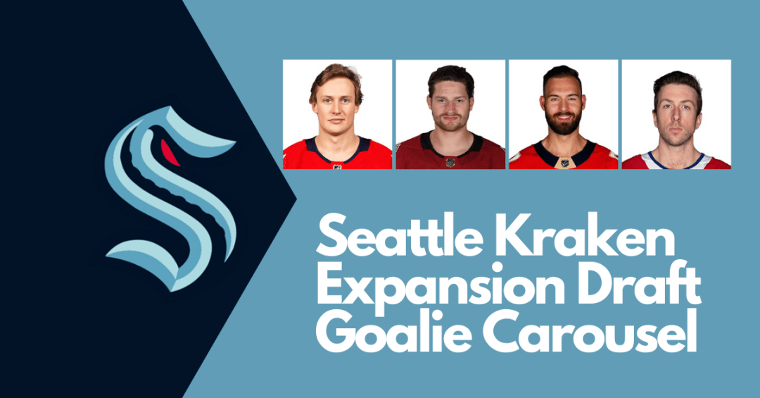 The Seattle Kraken Expansion Draft goalie carousel keeps spinning