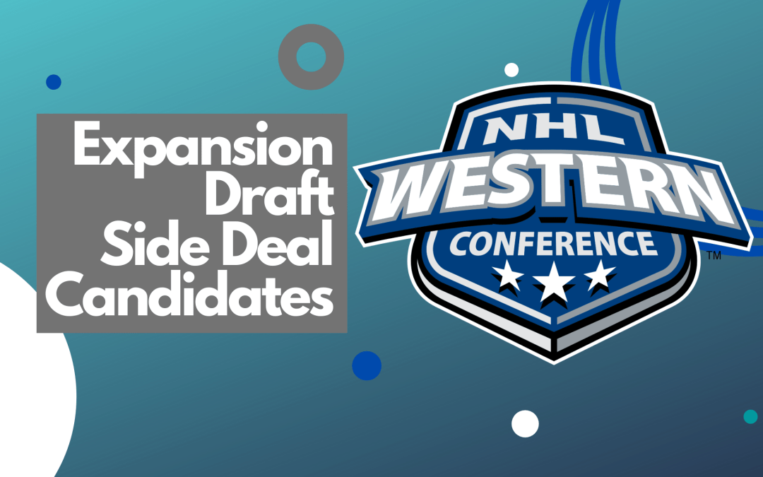 Expansion Draft side deal candidates: Western Conference