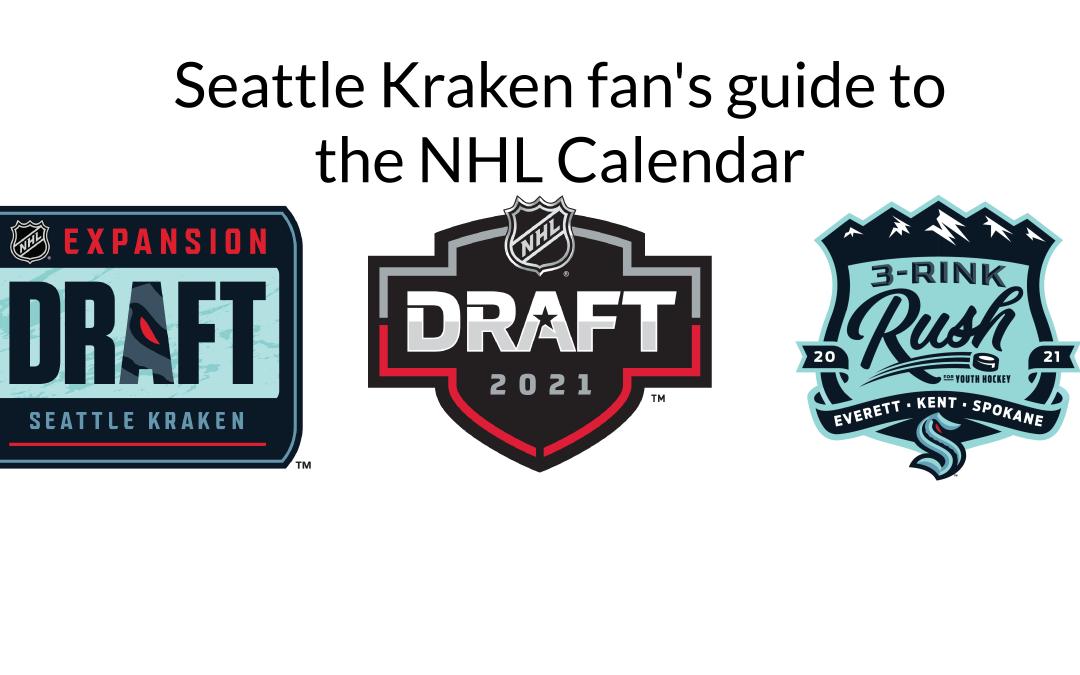 Seattle Kraken fan's guide to the NHL calendar