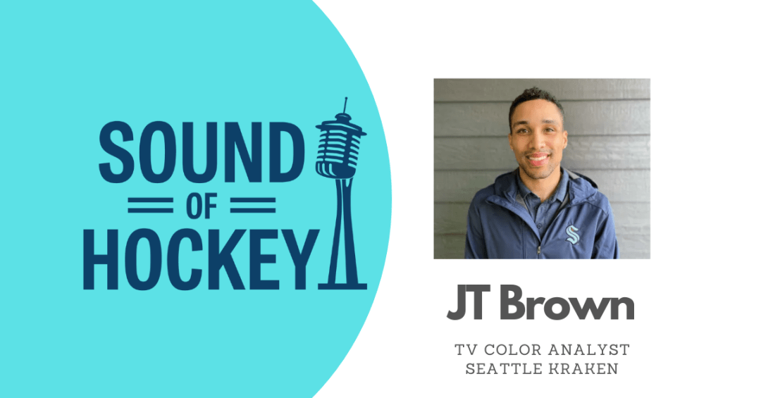 Sound Of Hockey Podcast Ep. 144 – Featuring JT Brown
