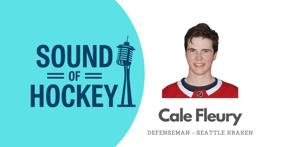 Cale Fleury on Sound Of Hockey Podcast